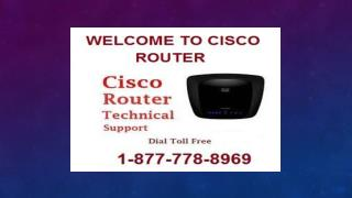 Total Router Support !! 1-877-778-8969 !!  Cisco Router Support Number