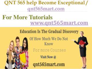 QNT 565 help Become Exceptional   / qnt565mart.com
