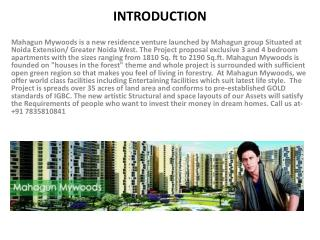 Mahagun Mywoods is Magnificent Residential Project