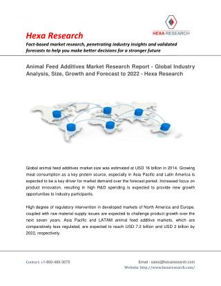 Animal Feed Additives Market Analysis, Size, Share, Growth, Industry Trends and Forecast to 2022- Hexa Research