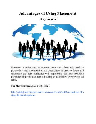 Advantages of Using Placement Agencies