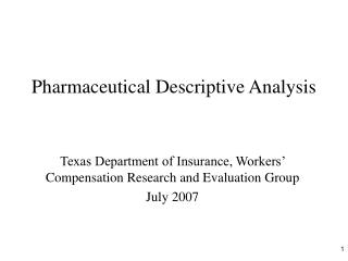 Pharmaceutical Descriptive Analysis