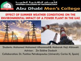EFFECT OF SUMMER WEATHER CONDITIONS ON THE ENVIRONMENTAL IMPACT OF A POWER PLANT IN THE UAE