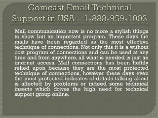 Comcast mail Technical Support Phone Number - 888-959-1003