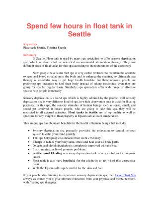 Spend few hours in float tank in Seattle