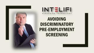 AVOIDING DISCRIMINATORY PRE-EMPLOYMENT SCREENING