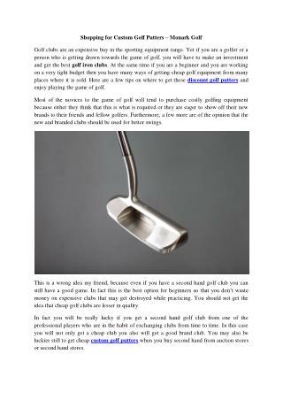 Shopping for Custom Golf Putters � Monark Golf