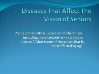 Sicknesses That Affect The Vision of Seniors