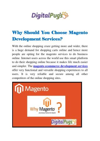 Why Should You Choose Magento Development Services?