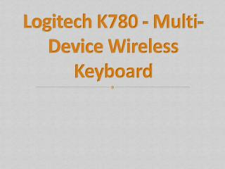 Logitech K780 - Multi-Device Wireless Keyboard