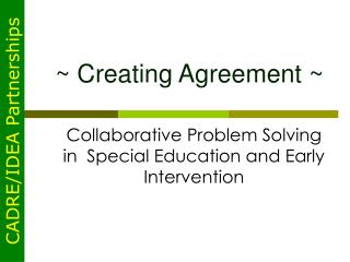 Creating Agreement