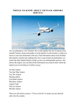 THINGS TO KNOW ABOUT VIETNAM AIRPORT SERVICE.pdf