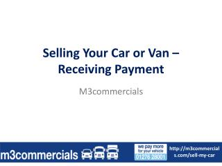 Selling Your Car or Van - Recieving Payment
