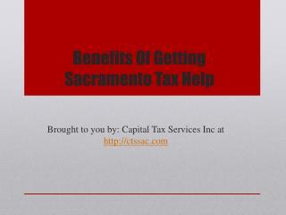 Benefits Of Getting Sacramento Tax Help