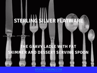Introduction of Sterling silver Flatware