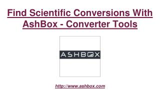 Find Scientific Conversions With AshBox - Converter Tools