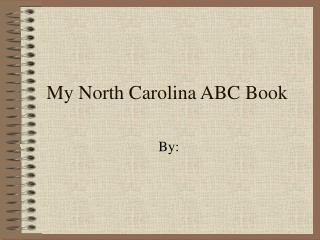 My North Carolina ABC Book