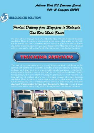 Product Delivery from Singapore to Malaysia Has Been Made Easier