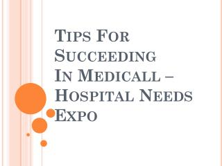 Tips For Succeeding In Medicall