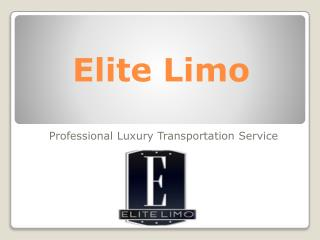 Get High Quality Luxury Transportation Service – Elite Limo
