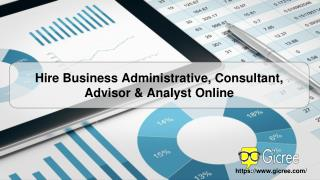 Search for  Business Administrative, Consultant, Advisor & Analyst Online - Gicree.Com