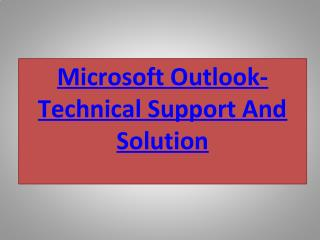 Technical customer helpline support for outlook Services