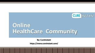 Online HealthCare Community - CureInstant