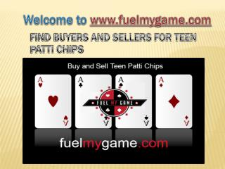 Buy and sell teen patti chips- Fuel My Game