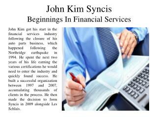 John Kim Syncis - Beginnings In Financial Services