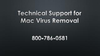800-786-0581 – Technical support for Mac Virus Removal