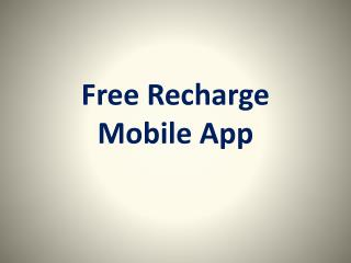 Top 5 Free Mobile Recharge App For Android