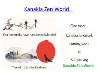 New Project By Kanakia Group Kanakia Zen World at Mumbai