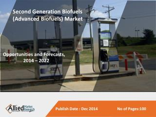 Second Generation Biofuels Market is Expected to Reach $23.9 Billion, Global, by 2020