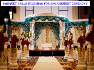 Banquet halls in Mumbai for Engagement ceremony