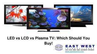 LED vs LCD vs Plasma TV: Which Should You Buy!