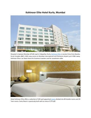 Hotel Kohinoor Elite Kurla Mumbai