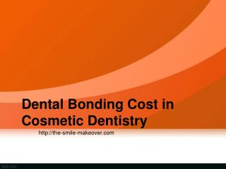 Dental Bonding Cost in Cosmetic Dentistry