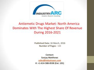 Antiemetic Drugs Market: Growth In Supply Of Anti- Nausea Medication Products During 2016-2021 | IndustryARC