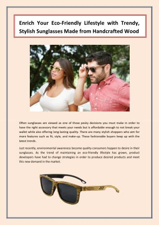 Enrich Your Fusion Frames Glasses with Trendy, Stylish Sunglasses Made from Handcrafted Wood