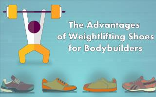 Advantages of Weightlifting Shoes | Bodybuilding Shoes for Men