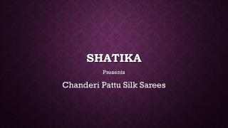 Exclusive Chanderi Pattu Silk Sarees Online