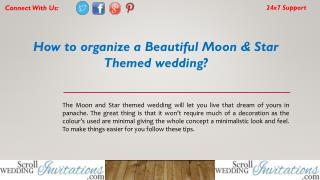 How to organize a Beautiful Moon & Star Themed wedding