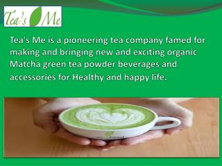 Get perfect Health benefits By  Matcha green tea.