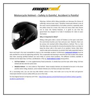 Motorcycle Helmet – Safety is Gainful, Accident is Painful