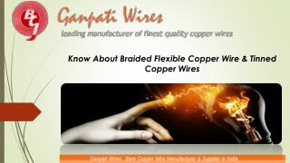 Know About Braded Flexible Copper Wire & Tinned Copper Wires