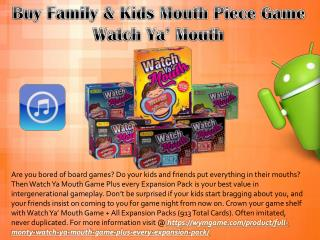 Buy Family & Kids Mouth Piece Game – Watch Ya' Mouth