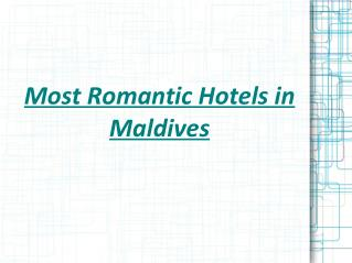 Rex Bolinger - Most Romantic Hotels in Maldives