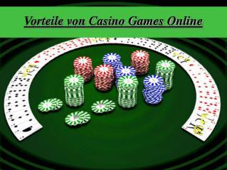 Vorteile von Casino Games Online