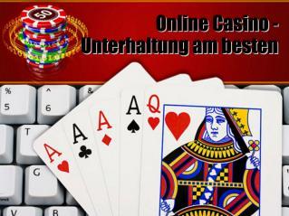 Online Casino - Unterhaltung am besten