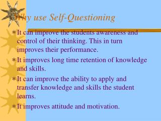 Why use Self-Questioning